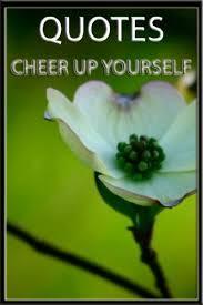 QUOTES <b>CHEER UP</b> YOURSELF - Kindle edition by <b>Mac</b>, Miranda ...