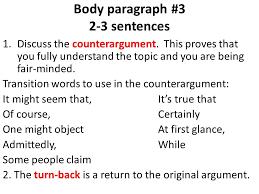 argumentative essay outline  introduction     sentences   hook     body paragraph      sentences  discuss the counterargument  this proves