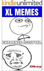 Memes: Extra Large Meme Book LOL Volume 2 eBook: Big One Memes ... via Relatably.com
