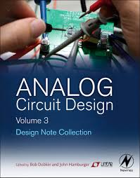 technology analog circuit design a tutorial guide to analog circuit design volume 3 design note collection