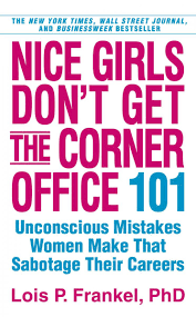 the 5 business books you need to the everygirl 2 nice girls don t get the corner office