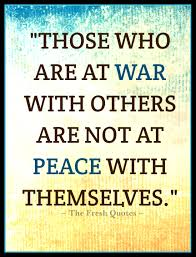 peace quotes peacekeeping images quotes wishes those who are at war others are not at peace themselves william