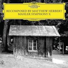 <b>Mahler</b> - Recomposed By Matthew <b>Herbert</b> CD - Download ...