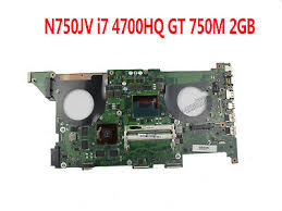 For ASUS N750JK <b>N750JV Motherboard</b> With <b>i7 4700HQ</b> CPU ...