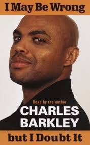 Chuck Quotes, by Charles Barkley | Enhance The Human Experience