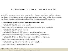 top5volunteercoordinatorcoverlettersamples-150619082058-lva1-app6891-thumbnail-4.jpg?cb=1434702108
