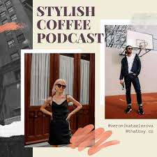 Stylish Coffee Podcast