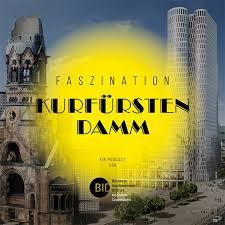 Faszination Kurfürstendamm