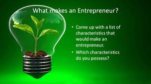entrepreneurship 30 1b objectives  enterprising people come up a list of characteristics that would make an
