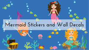 <b>Mermaid</b> Stickers and Decals for your <b>walls</b>, cars, and more!