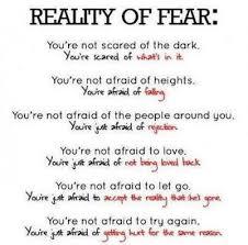 Life-Love-Quotes-Reality-OF-Fear.jpg via Relatably.com