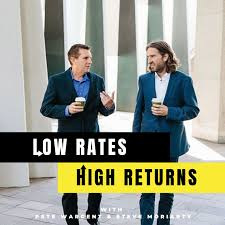 Low Rates High Returns