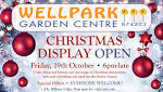 Wellpark Garden Centre - Christmas Display Open - The Orcadian Online