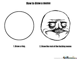 Meme Faces Drawings | Best Memes All That You Want via Relatably.com