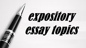 a list ofmost popular expository essay writing topics  expository essay topics