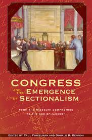 congress and the emergence of sectionalism middot ohio university press s links