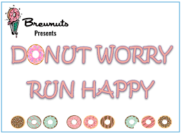 <b>Donut Worry</b> Run <b>Happy</b>
