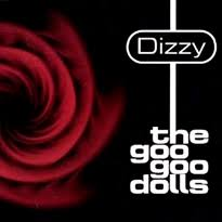 <b>Dizzy</b> (Goo <b>Goo Dolls</b> song) - Wikipedia