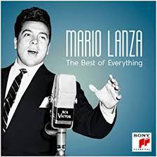 <b>Mario Lanza</b> - The <b>Best</b> Of Everything: <b>Mario Lanza</b>, Giuseppe Verdi ...