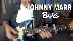 Johnny Marr <b>Bug guitar</b> lesson / tutorial - YouTube