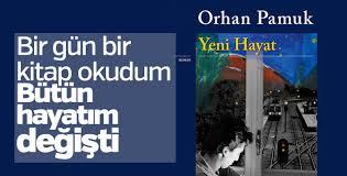 Orhan Pamuk'un 'Yeni Hayatı'