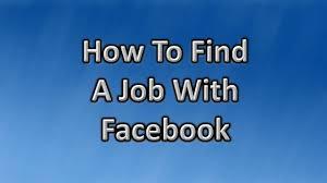 facebook job search tips how to a job facebook facebook job search tips how to a job facebook
