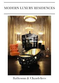 <b>Modern Luxury</b> Residences | Bathroom & <b>Chandeliers</b> by ...