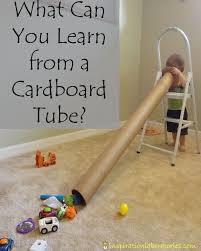what can you learn from a cardboard tube cardboard tubes