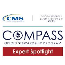 Compass Opioid Stewardship Expert Spotlight