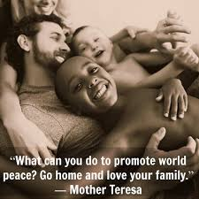 what can you do to promote world peace go home and love your what can you do to promote world peace go home and love your family mother teresa