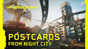 Cyberpunk 2077 — Postcards from <b>Night City</b> - YouTube