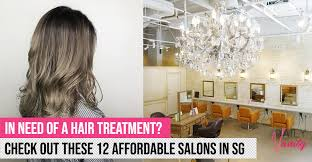 Good and <b>affordable hair salons</b> in Singapore? We narrow down 12 ...