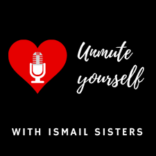 Unmute Yourself with Ismail Sisters