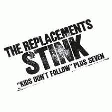 The <b>Replacements</b> - <b>Stink</b> (album review )   Sputnikmusic