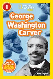 national geographic readers george washington carver children s national geographic readers george washington carver