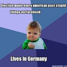 Meme Maker - Election made every american post stupid things on ... via Relatably.com
