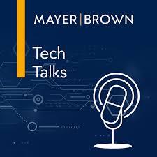 Tech Talks by Mayer Brown