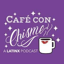 Café con Chisme