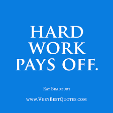 Encouraging words: Hard work pays off - Inspirational Quotes about ... via Relatably.com