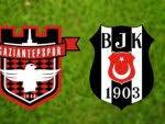 Gaziantepspor-Beşiktaş maçının 11'leri