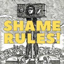 Shame Rules!