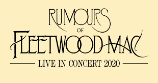 RUMOURS OF <b>FLEETWOOD MAC</b> | Town Hall & Symphony Hall ...