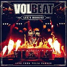 <b>Volbeat</b> - <b>Let's Boogie</b>! (Live from Telia Parken) Lyrics and Tracklist ...