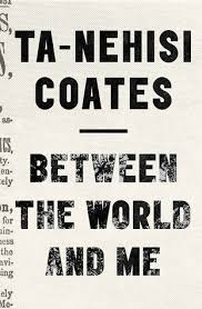 essays booksbetween the world and me