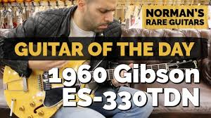 <b>Guitar</b> of the <b>Day</b>: 1960 <b>Gibson</b> ES 330TDN | Norman's Rare <b>Guitars</b> ...