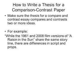 thesis for compare and contrast essay  atslmyfreeipme example compare and contrast essay examples for middle school how write a compare contrast essay