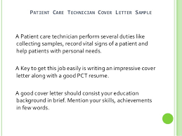 patient care technician cover letter sample a patient care technician perform several duties like collecting samples patient care assistant duties