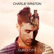 <b>Charlie Winston</b>:<b>Curio</b> City (2015) | LyricWiki | FANDOM powered by ...