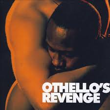 an intertextual exchange between shakespeare s othello and two othello s revenge programme of the theatrical production photo georges bacoust