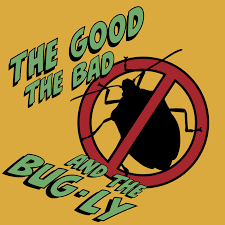 The Good, The Bad, and the Bug-ly